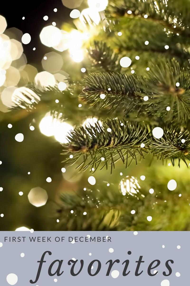 First Week Of December:Favorites